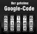 Der Google Algorithmus Code – 120 Faktoren für einer Top-Platzierung