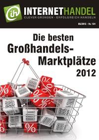 Großhandels-Marktplätze - Der Gewinn wird beim Einkauf gemacht