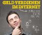 Geld verdienen im Internet - Überblick 2013